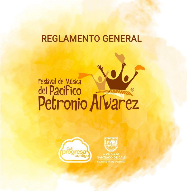 Reglamento general - Festival de Música del Pacifico Petronio Álvarez 2018.